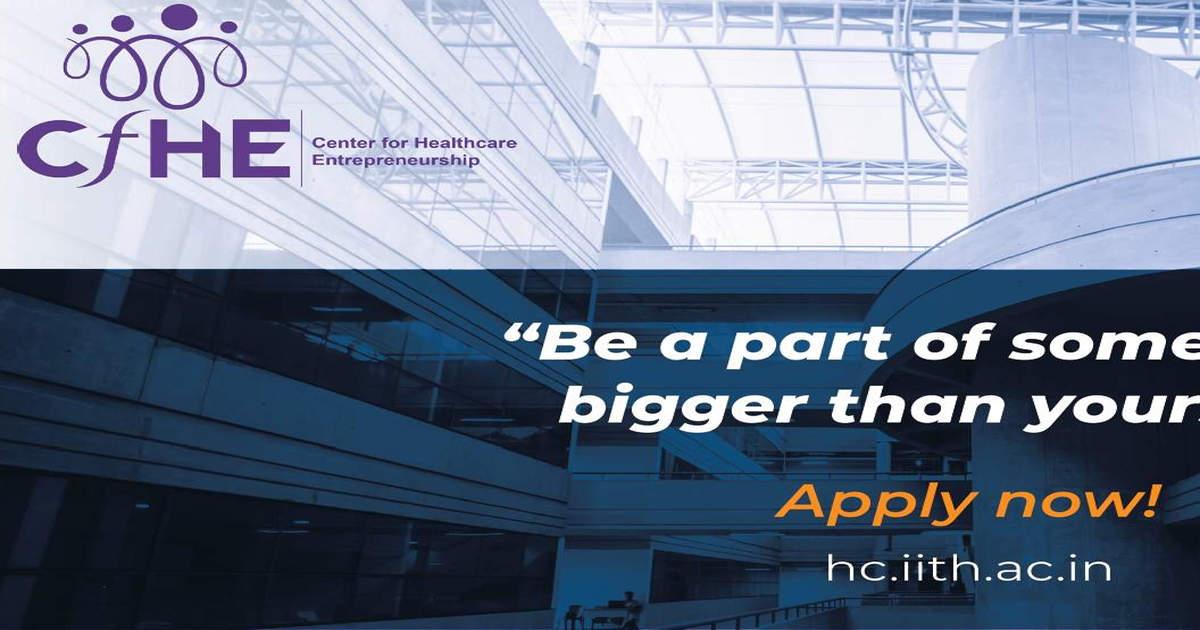 IITH-Fellowship in Healthcare Entrepreneurship